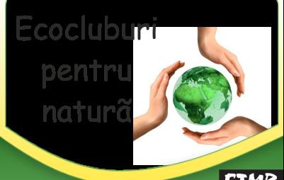 ftmb-ecocluburi-pentru-natura