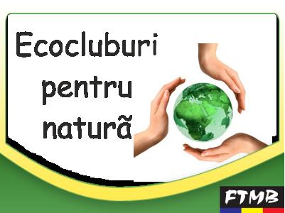 Ecocluburi pentru natură